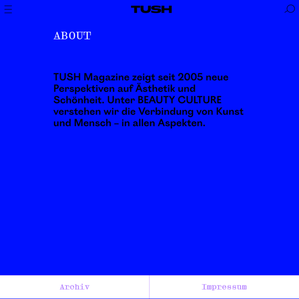 "TUSH Magazine "" About"