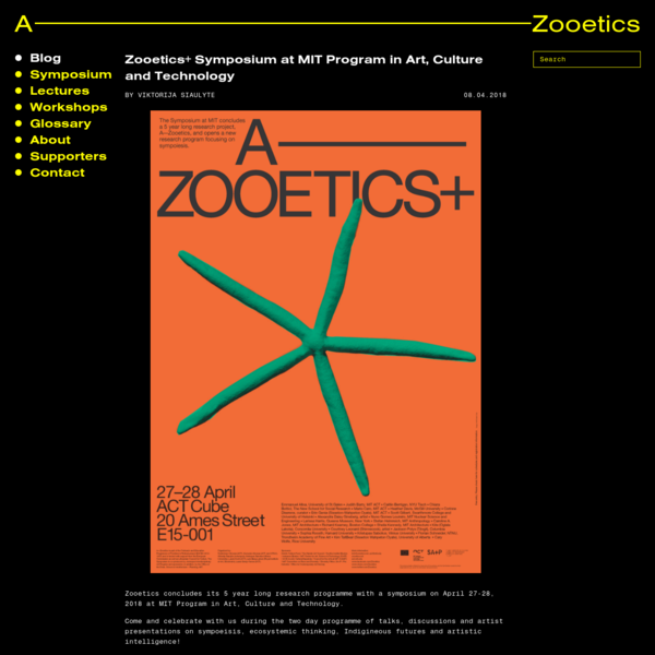 Zooetics launched with a series of public keynote lectures in December 2014. There is an evolving online Glossary and Reading Group, open to participation. A series of practice-led research workshops will take place over the next few years. An exhibition and symposium will be held at MIT, Cambridge, US in 2017.
