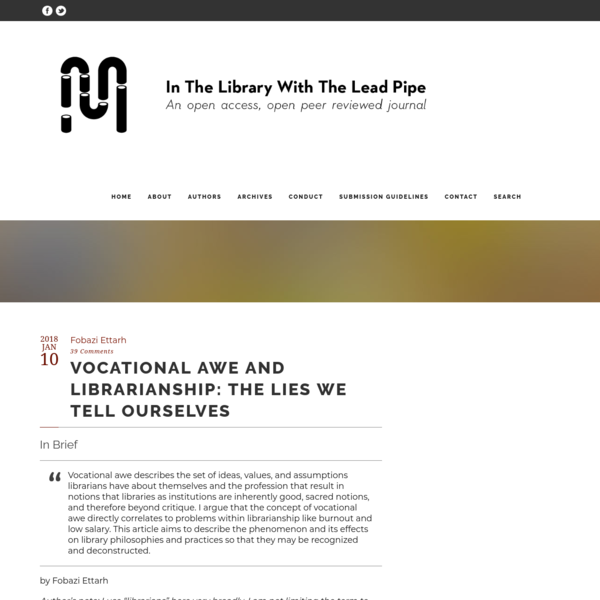 Vocational Awe and Librarianship: The Lies We Tell Ourselves