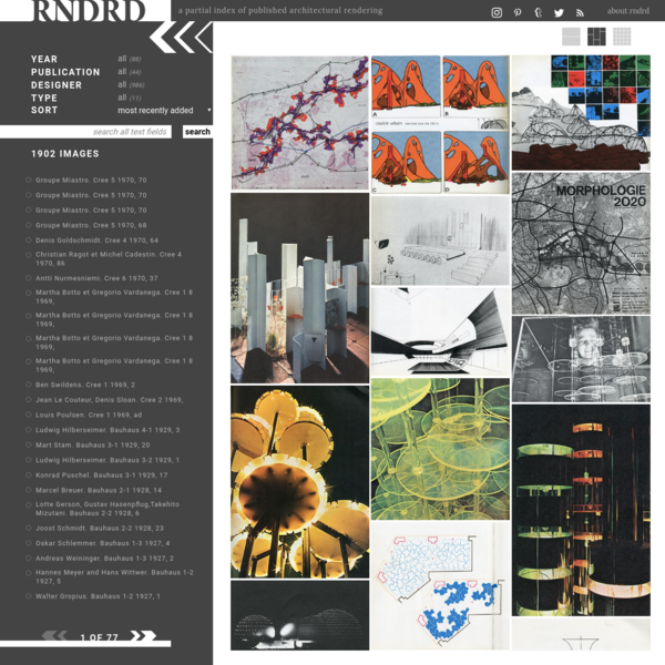 RNDRD is a frequently-updated partial index of architectural drawings and models scanned from design publications throughout the 20th century.