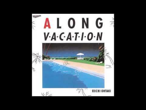 Eiichi Ohtaki (大瀧詠一) - A Long Vacation [Full Album]