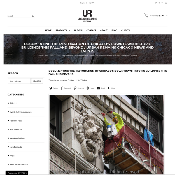 documenting the restoration of chicago's downtown historic buildings this fall and beyond / Urban Remains Chicago New...