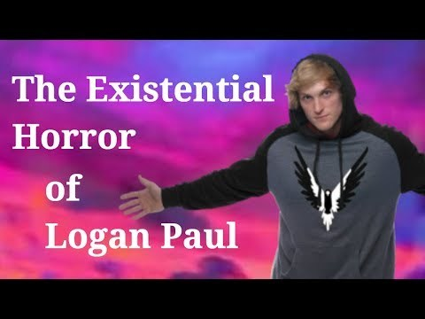 The Existential Horror of Logan Paul: A Video Essay