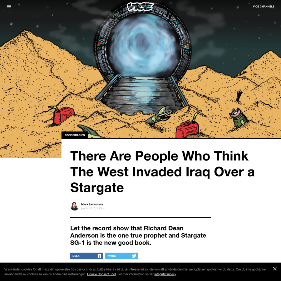 This article originally appeared at VICE Canada . There have been many tales told over why America and its gang of bros invaded Iraq. Weapons of mass destruction, oil, to show the world how big and righteous their dick is-forget all that, the reason is stargates. Yup, stargates.