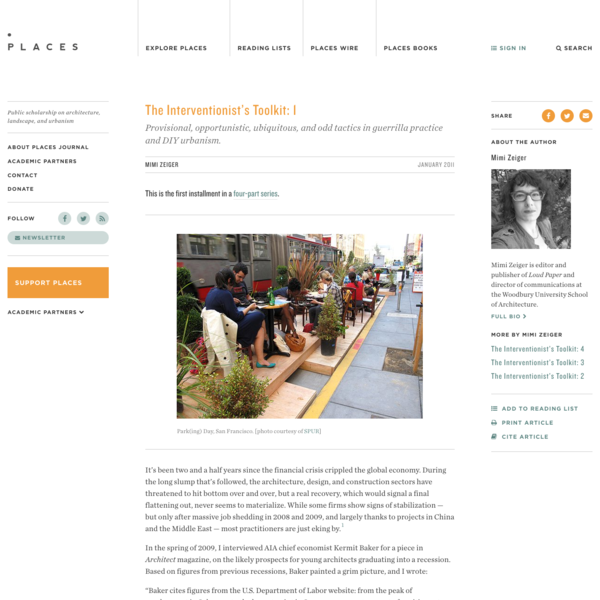 The Interventionist's Toolkit: DIY urbanism and guerrilla practice