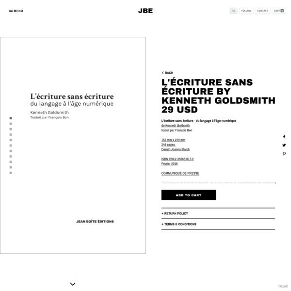 L'écriture sans écriture - du langage à l'âge numériquede Kenneth Goldsmithtraduit par François Bon153 mm x 229 mm248 pages Design Joanna StarckISBN 9