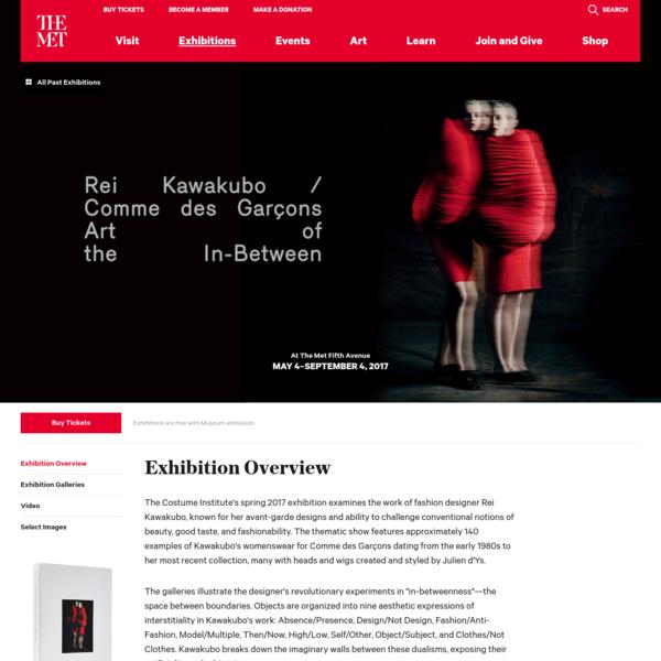 Rei Kawakubo/Comme des Garçons: Art of the In-Between