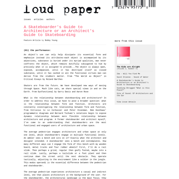 loud paper · A Skateboarder's Guide to Architecture or an Architect's Guide to Skateboarding