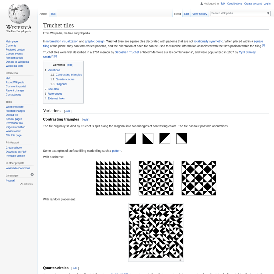 In information visualization and graphic design, Truchet tiles are square tiles decorated with patterns that are not rotationally symmetric. When placed within a square tiling of the plane, they can form varied patterns, and the orientation of each tile can be used to visualize information associated with the tile's position within the tiling.