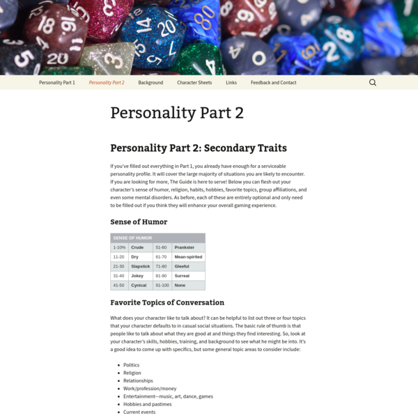 If you've filled out everything in Part 1, you already have enough for a serviceable personality profile. It will cover the large majority of situations you are likely to encounter. If you are looking for more, The Guide is here to serve!