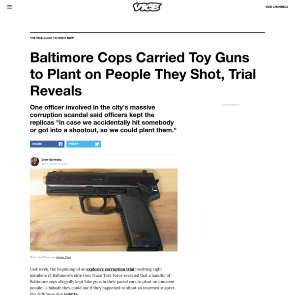 Baltimore Cops Carried Toy Guns to Plant on People They Shot, Trial Reveals