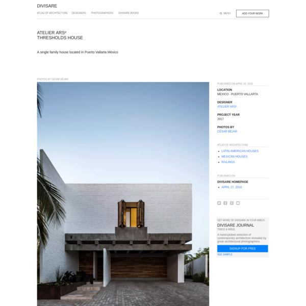 ATELIER ARSº, César Béjar · THRESHOLDS HOUSE