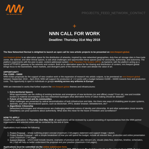 The New Networked Normal is delighted to launch an open call for new artistic projects to be presented on nnn.freeport.global. nnn.freeport.global is an alternative space for the distribution of artworks, inspired by new networked geographies, duty-free art storage sites in free-trade zones, the darknet, and other liminal spaces, to ask what challenges and opportunities these spaces pose for anonymity, authorship, and autonomy.