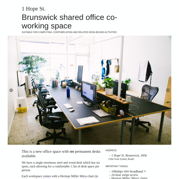 We're looking for freelancers and (very) small teams searching for convenient and affordable shared office space over the short to medium to long-ish term.