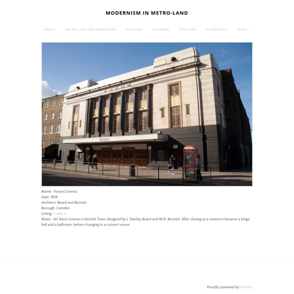 Name: Forum Cinema Date: 1934 Architect: Beard and Bennett Borough: Camden Listing: Grade II Notes: Art Deco cinema in Kentish Town designed by J. Stanley Beard and W.R. Bennett. After...