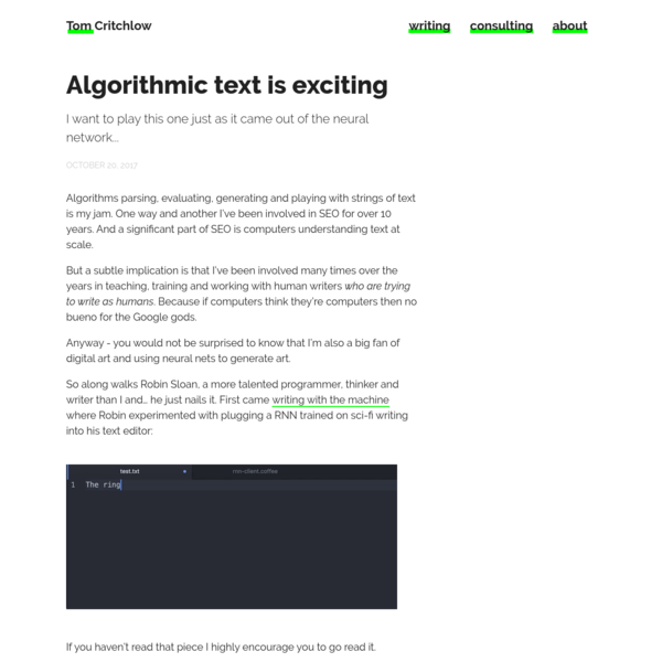 Algorithms parsing, evaluating, generating and playing with strings of text is my jam. One way and another I've been involved in SEO for over 10 years. And a significant part of SEO is computers understanding text at scale.