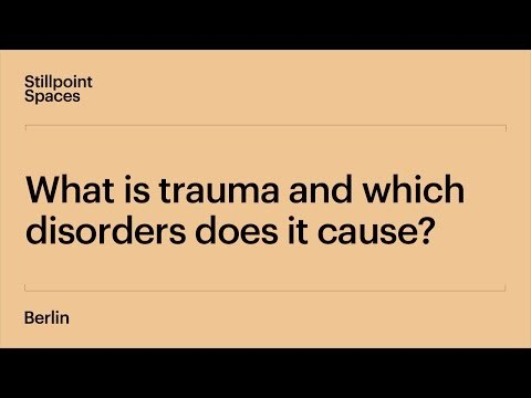 What Is Trauma and How to Avoid and Heal It | Lecture 1