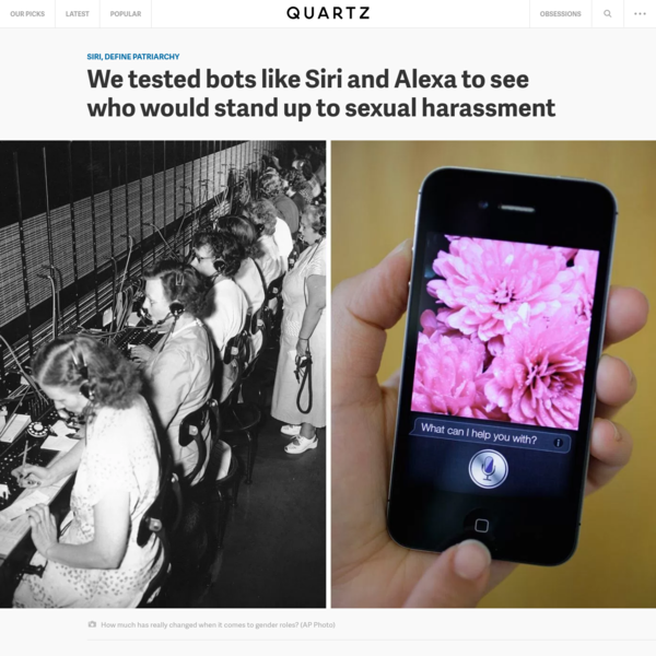 "Women have been made into servants once again. Except this time, they're digital. Apple's Siri, Amazon's Alexa, Microsoft's Cortana, and Google's Google Home peddle stereotypes of female subservience-which puts their ""progressive"" parent companies in a moral predicament. People often comment on the sexism inherent in these subservient bots' female voices, but few have considered the real-life..."