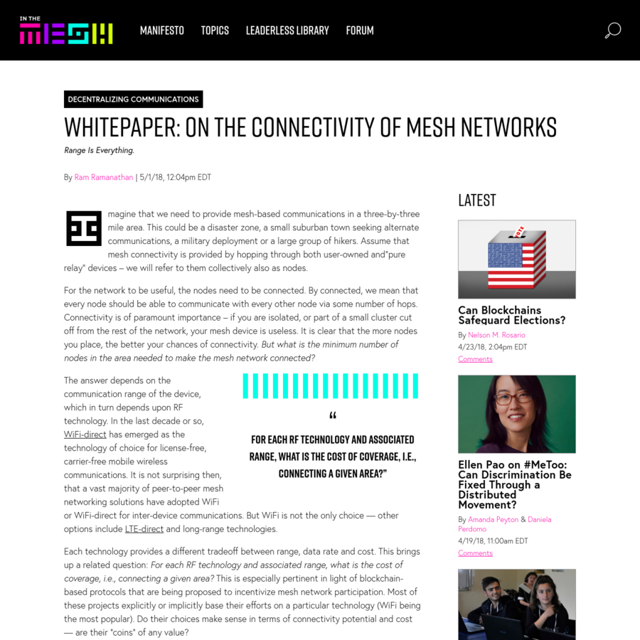In wireless mesh networks, connectivity is everything. goTenna Chief Scientist Ram Ramanathan examines the benefits and drawbacks of three technologies (WiFi-direct, LTE-direct, and the goTenna Mesh device) to show that range has an outsize importance in achieving robust mesh network connectivity.