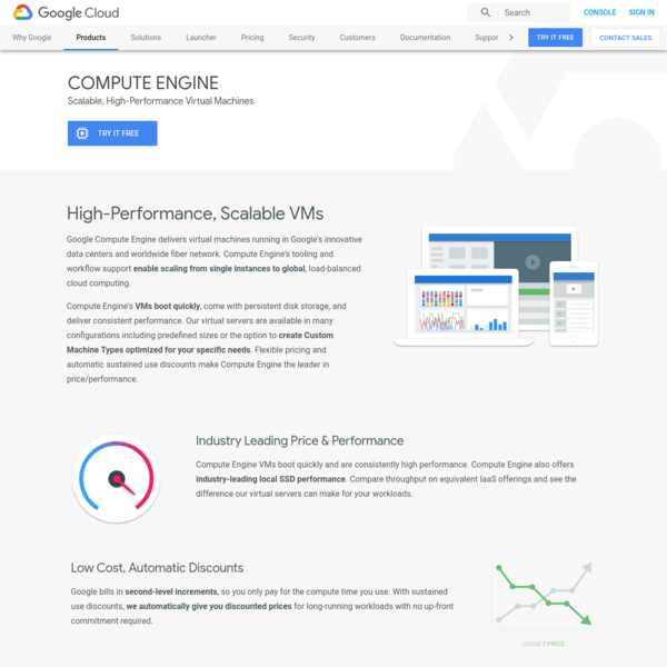 Google Compute Engine offers high performance virtual machines, customer-friendly pricing, fast networking, and carbon-neutral impact.