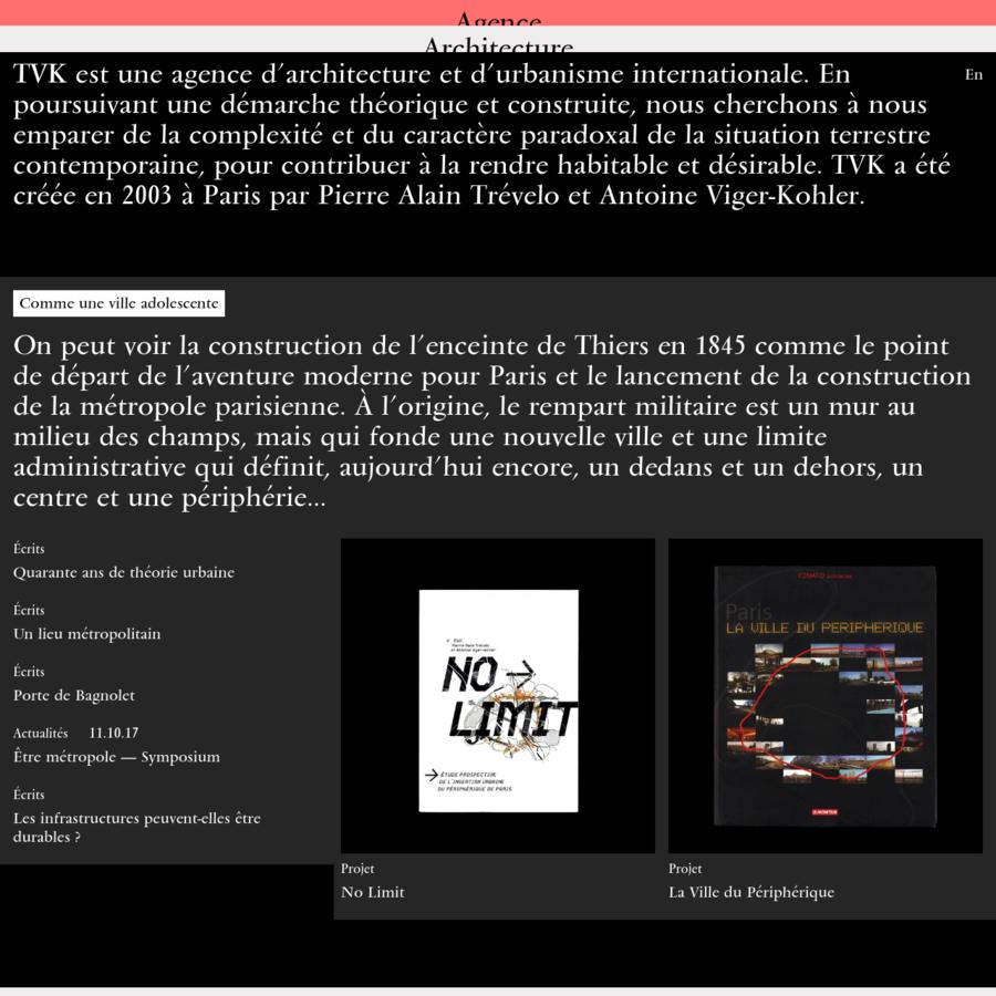 TVK est une agence d'architecture et d'urbanisme internationale basée à Paris, créée par Pierre Alain Trévelo et Antoine Viger-Kohler en 2003.