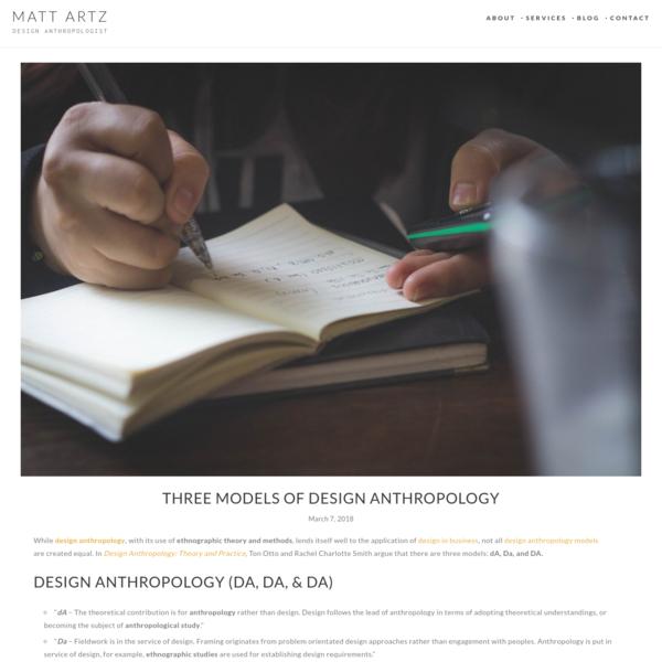 Three Models of Design Anthropology – Matt Artz – Medium