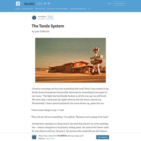 The Tanda System – The Billfold – Medium