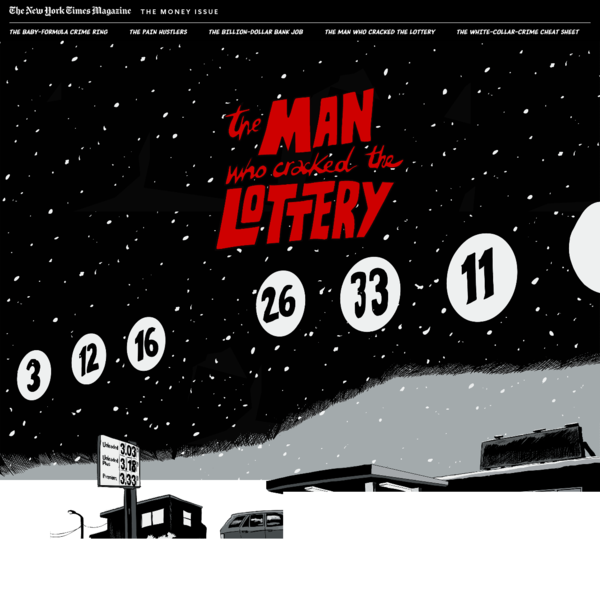 The Man Who Cracked the Lottery - The New York Times