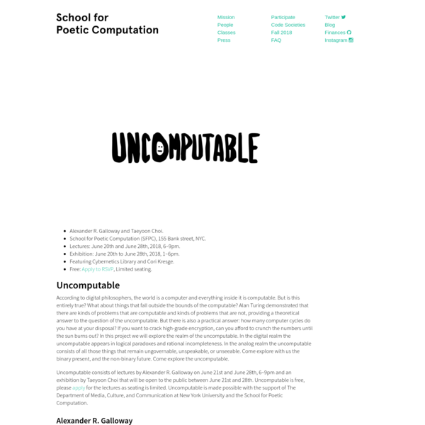 Uncomputable consists of lectures by Alexander R. Galloway on June 21st and June 28th, 6~9pm and an exhibition by Taeyoon Choi that will be open to the public between June 21st and 28th. Uncomputable is free, please apply for the lectures as seating is limited.