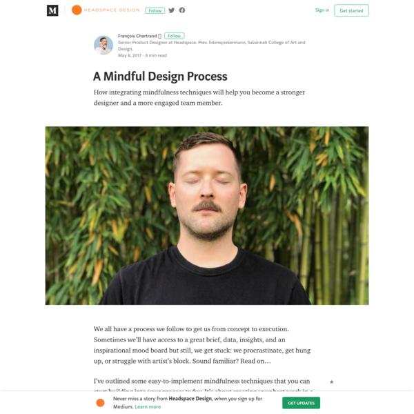 A Mindful Design Process - Headspace Design