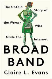 Broad Band / Claire Evans