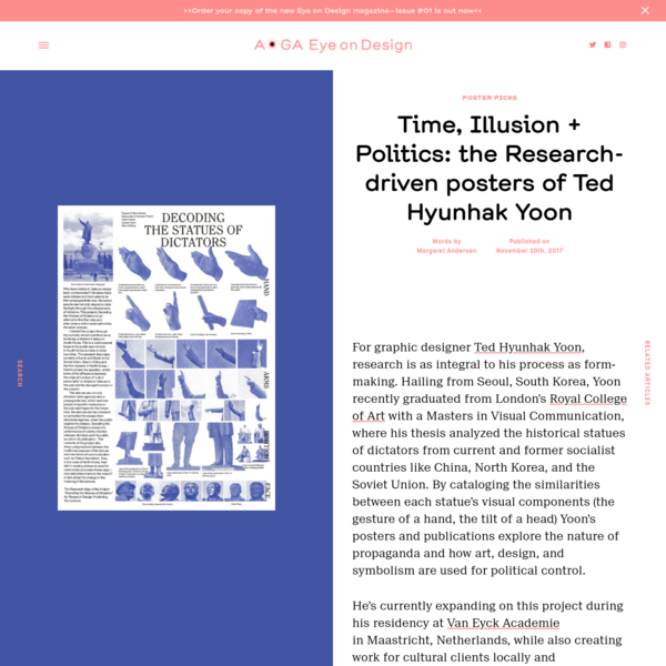 For graphic designer Ted Hyunhak Yoon, research is as integral to his process as form-making. Hailing from Seoul, South Korea, Yoon recently graduated from London's Royal College of Art with a Masters in Visual Communication, where his thesis analyzed the historical statues of dictators from current