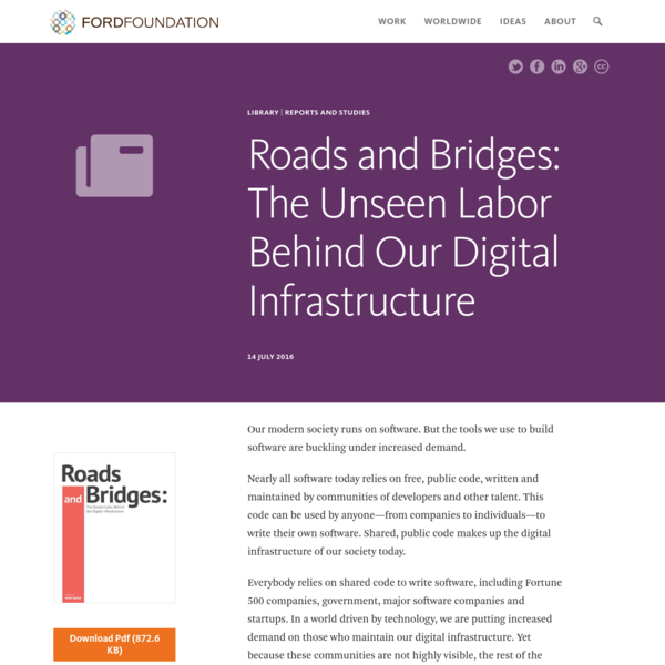 Roads and Bridges: The Unseen Labor Behind Our Digital Infrastructure