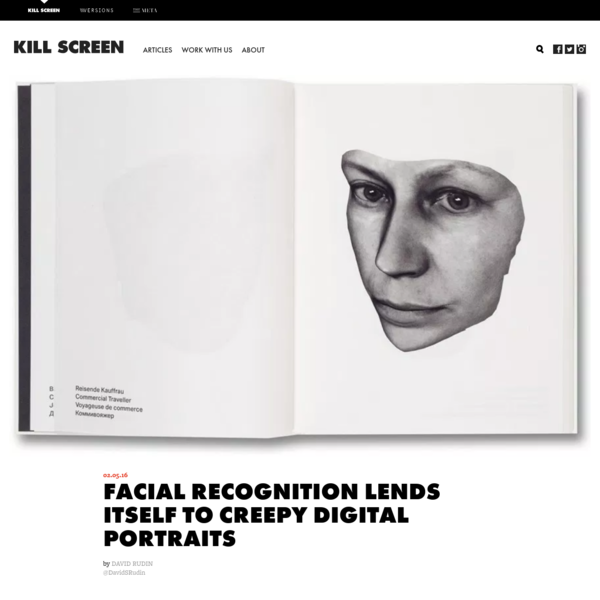 Facial recognition lends itself to creepy digital portraits - Kill Screen