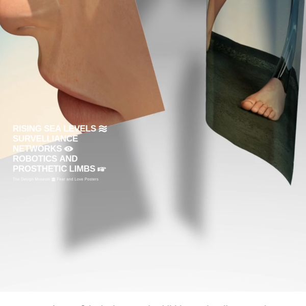 TRAUM INC | The Design Museum  Fear and Love Posters