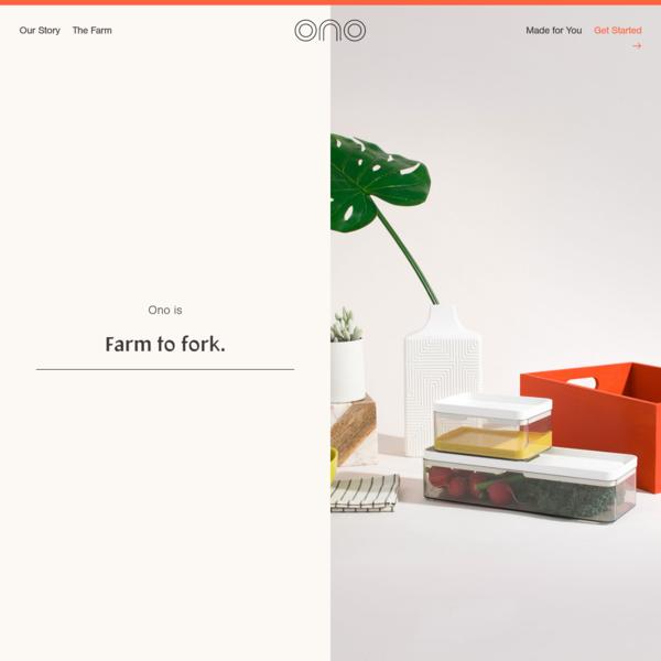 Ono - Farm to fork