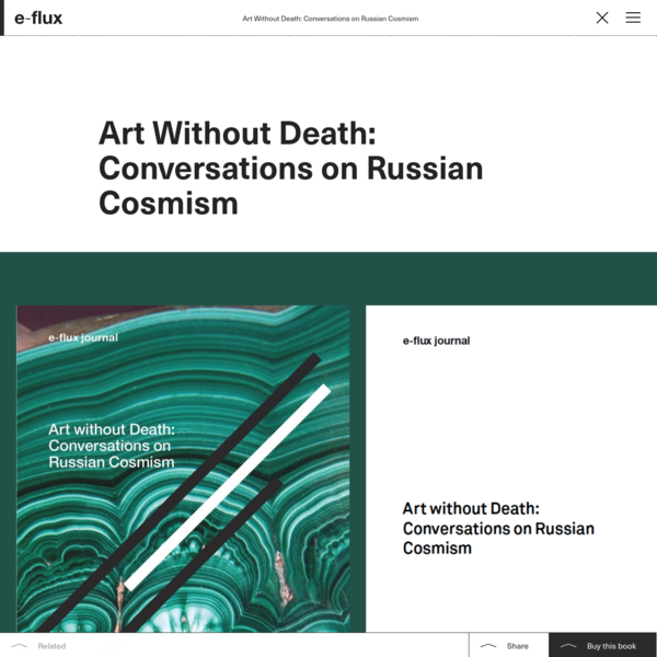 Art Without Death: Conversations on Russian Cosmism - Books - e-flux