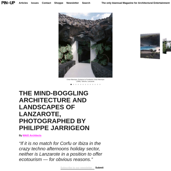 THE MIND-BOGGLING ARCHITECTURE AND LANDSCAPES OF LANZAROTE, PHOTOGRAPHED BY PHILIPPE JARRIGEON