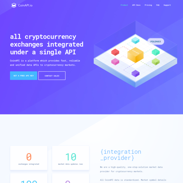 CoinAPI is a platform which provides fast, reliable and unified data APIs to cryptocurrency markets.