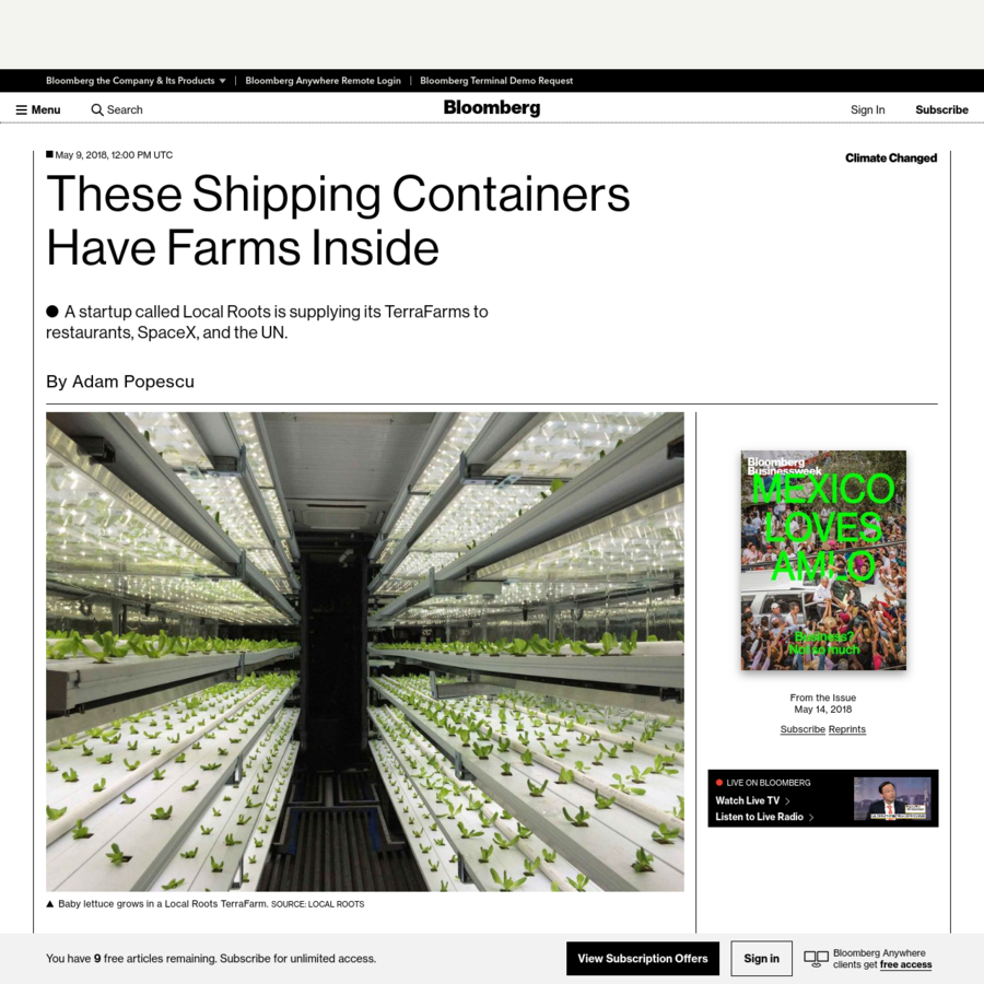 """Los Angeles startup Local Roots retrofits 40-foot-long shipping containers, turning them into """"TerraFarms"""" that yield as many leafy greens as five acres of farmland-only faster, using as little as 1 percent of the water. The company leases TerraFarms to wholesalers, restaurant chains, and SpaceX. The United Nations is preparing to field-test them, too."""