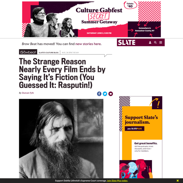The Strange Reason Nearly Every Film Ends by Saying It's Fiction (You Guessed It: Rasputin!)