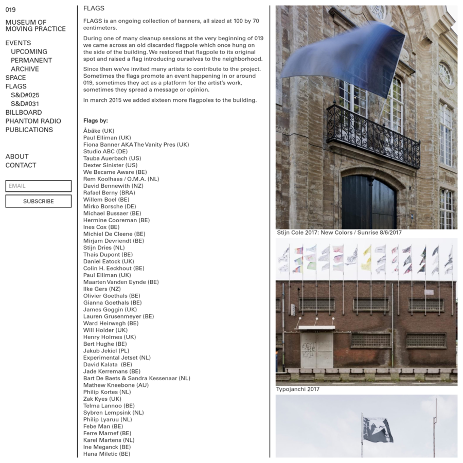 FLAGS is an ongoing collection of banners, all sized at 100 by 70 centimeters.
