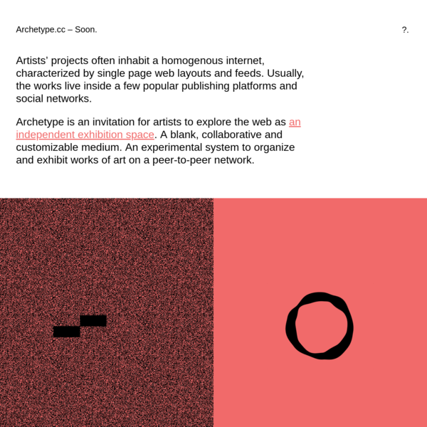 An experimental project to exhibit works of art online.