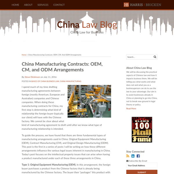 I spend much of my time drafting manufacturing agreements between foreign (mostly American, European and Australian) companies and Chinese companies. When doing these manufacturing contracts for China, my first step is determining what kind of relationship the foreign buyer (typically our client) will have with the Chinese factory.