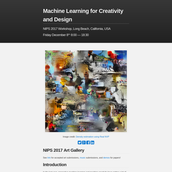 NIPS 2017 Workshop on Machine Learning for Creativity and Design