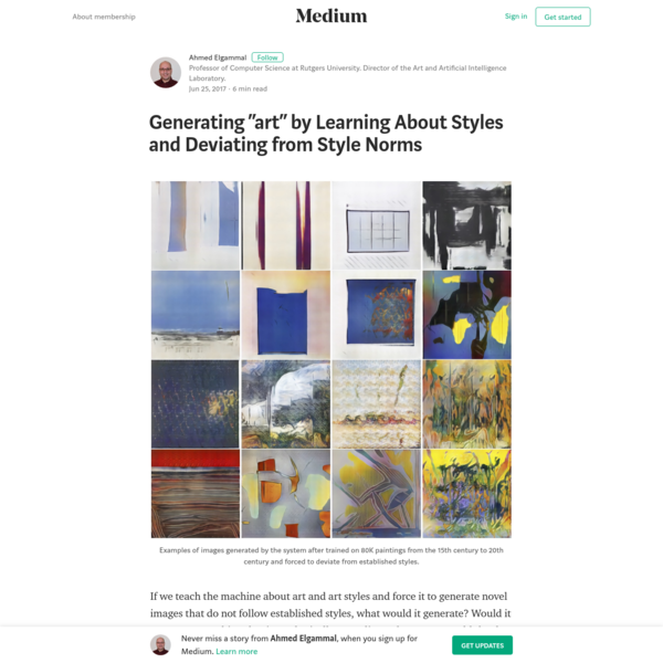"""If we teach the machine about art and art styles and force it to generate novel images that do not follow established styles, what would it generate? Would it generate something that is aesthetically appealing to humans? Would that be considered """"art""""?"""