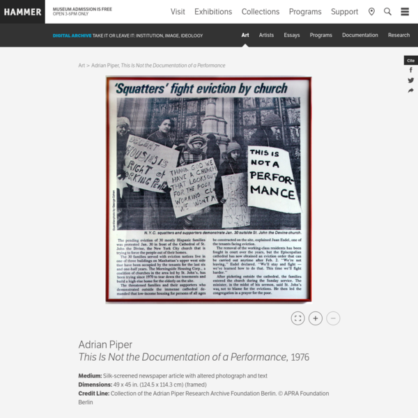 "Adrian Piper made this work by re-photographing a newspaper article about a protest against the eviction of Hispanic families from a Manhattan building and replacing the text of one of the picketers' signs with ""This Is Not a Performance."""