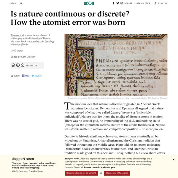 Is nature continuous or discrete? How the atomist error was born - Thomas Nail | Aeon Ideas