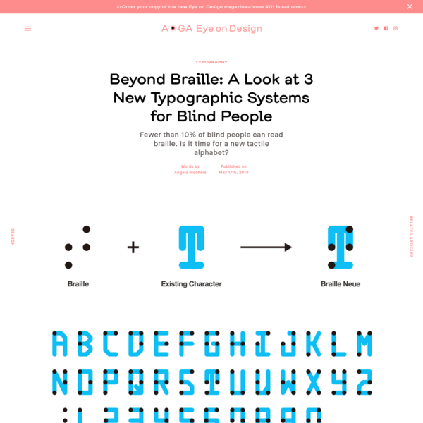 Beyond Braille: A Look at 3 New Typographic Systems for Blind People | | Eye on Design