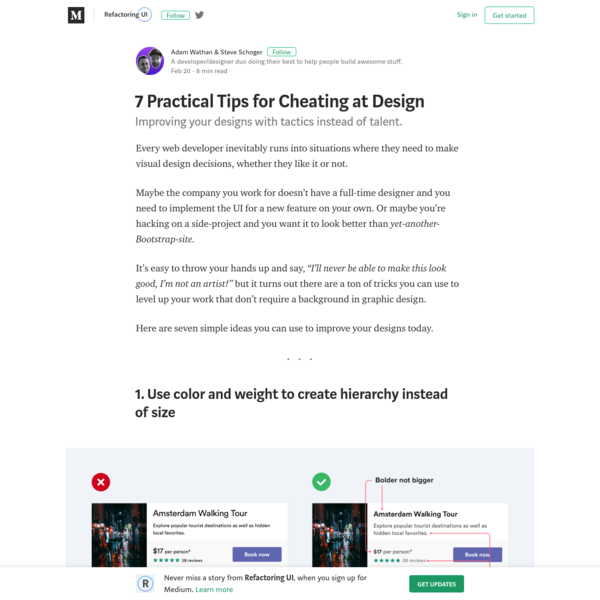 Every web developer inevitably runs into situations where they need to make visual design decisions, whether they like it or not. Maybe the company you work for doesn't have a full-time designer and you need to implement the UI for a new feature on your own.